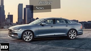 Hot News !!!! 2018 Volvo S90 Engine Overview