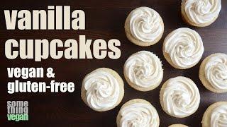 Vanilla Cupcakes (vegan & Gluten-free) Something Vegan