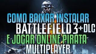 Como Baixar E Instalar BattleField 3 Pirata E Jogar Online