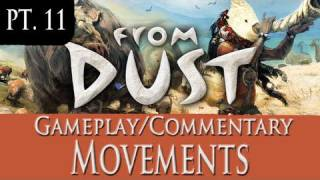 From Dust Walkthrough Part 11 Gameplay | Movements