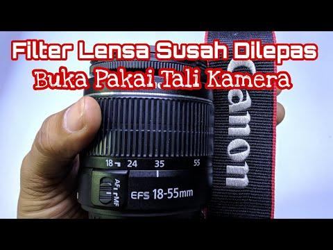 Cara Membuka Filter Lensa Kamera Macet/Keras Dengan Strap