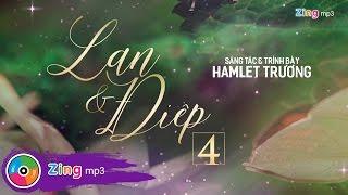 Lan Và Điệp 4 - Hamlet Trương (Album)