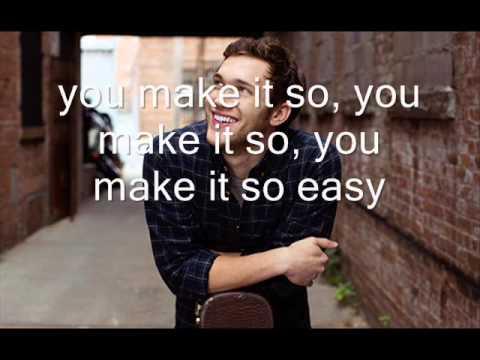 So Easy: Phillip Phillips (with lyrics)