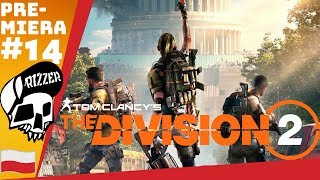 2 Twierdza - Roosvelt Island Stronghold#14 - The Division 2 PL | Misja na 30 Poziom Endgame Rizzer
