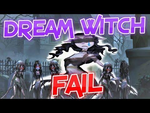 Identity V: Dream Witch Fail