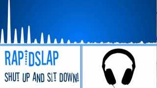House: RapidSlap - Shut Up and Sit Down! [FREE DOWNLOAD]