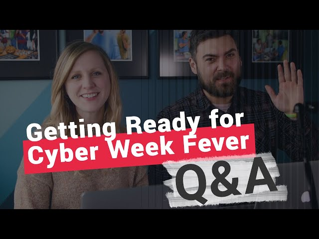 Q&A   Getting Ready for Cyber Week Fever Webinar