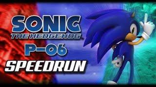 Sonic 06 PC P-06 v3.0 Speedrun (All Stages)