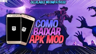 FORTNITE ANDROID APK MOD UPDATED FOR MORE INCOMPATIBLE DEVICES HOW TO DOWNLOAD AND INSTALL!!?