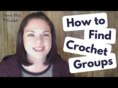 How to Find Crochet Groups