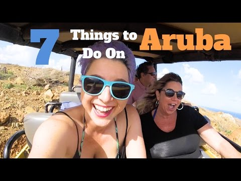 7 Things to do In Aruba