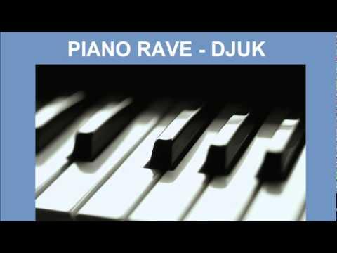 DJUK - Piano Rave