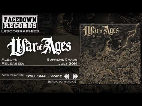 War of Ages - Supreme Chaos - Still Small Voice
