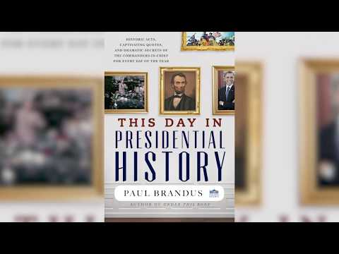 Paul Brandus: This Day in Presidential History