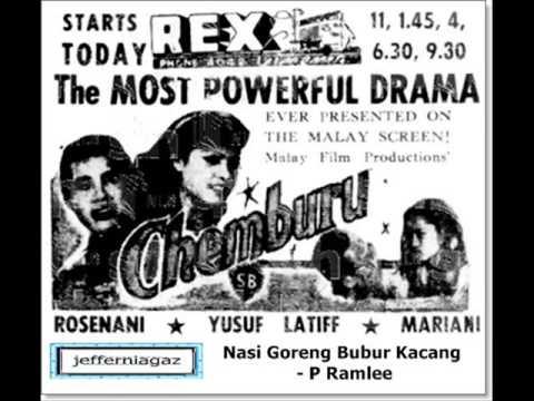 OST Chemburu 1953 - Nasi Goreng Bubur Kacang - P Ramlee