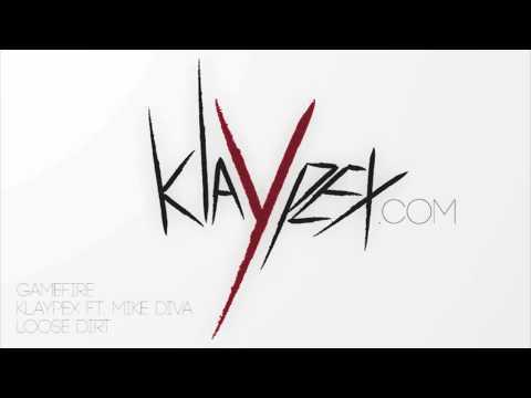 Klaypex - Gamefire (feat. Mike Diva)