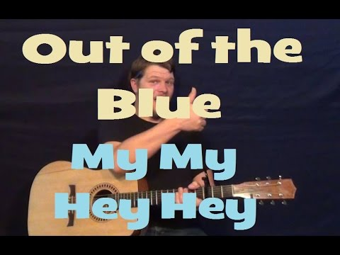 Out Of The Blue My My Hey Hey Neil Young Guitar Lesson How To