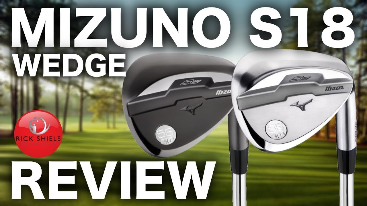d77cfc4eb688 NEW MIZUNO S18 WEDGE REVIEW - YouTube