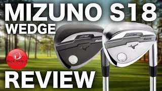 NEW MIZUNO S18 WEDGE REVIEW