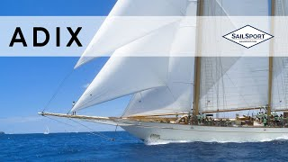 Sailing the Incredible Classic Yacht Adix