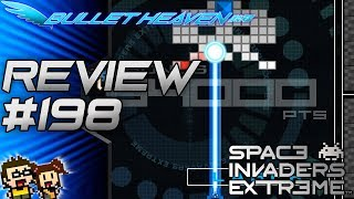 Bullet Heaven #198 - Space Invaders Extreme Steam Ver. [PC]