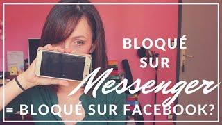 Bloquer sur Messenger et Facebook: les mythes // Tuto