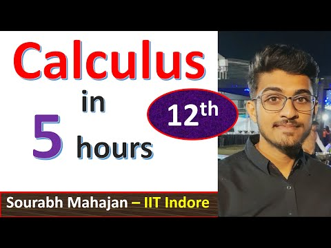 Calculus in 5 hours - Mathematics Class 12 - One Shot - Crash Course - Revision - by Sourabh Mahajan