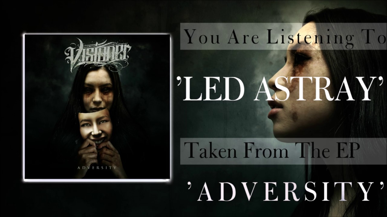 Led You Astray Visioner Led Astray