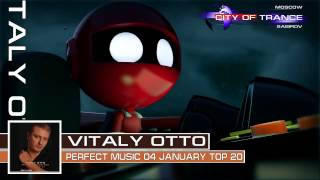 Vitaly Otto -- Perfect Music #04 January Top 20