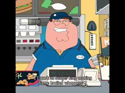 Peter Griffin - Would you like an apple pie with that (Ft. Burger King)
