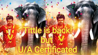 Finally Mersal Tittle is back! but Mersal censored as U/A Certificated |Trailer| Theme music|Vijay.