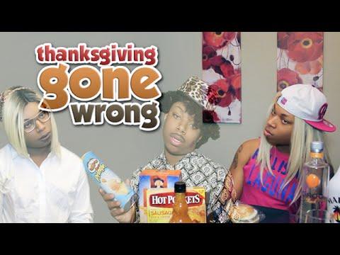 Thanksgiving Gone Wrong