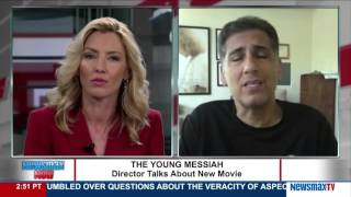 Newsmax Now   Cyrus Nowrasteh talks about his movie, The Young Messiah