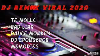 Download lagu DJ REMIX VIRAL TERBARU 2020 || TE MOLLA || BAD LIAR || DANCE MONKEY| Cek DESKRIPSI