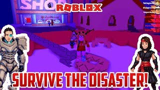 Roblox: SURVIVE THE DISASTER!
