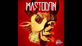 Mastodon - All The Heavy Lifting (lyrics)