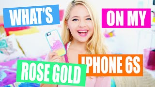 What's on my Rose Gold iPhone 6s: UPDATED