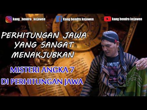 PERHITUNGAN JAWA, MISTERI PADA ANGKA 7   Kang Hendro