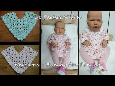 De Perfect Match Newborn 3 Maanden Poncho Haken Tutorial Youtube