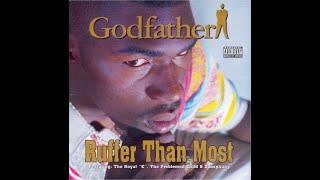 The Godfather - Ruffer Than Most (1995) [FULL ALBUM] (FLAC) [GANGSTA RAP / G-FUNK]