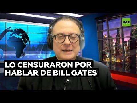 Periodista denuncia censura por hablar sobre Bill Gates