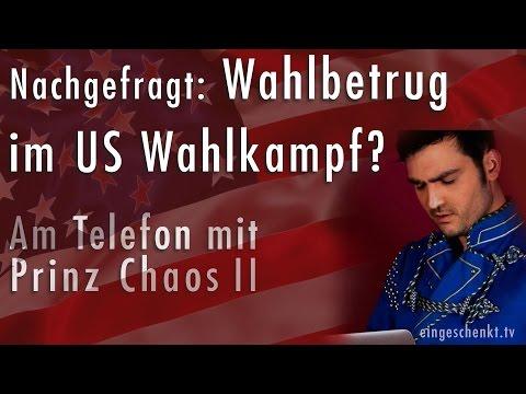 Nachgefragt: Wahlbetrug im US Wahlkampf? - Am Telefon mit Prinz Chaos II