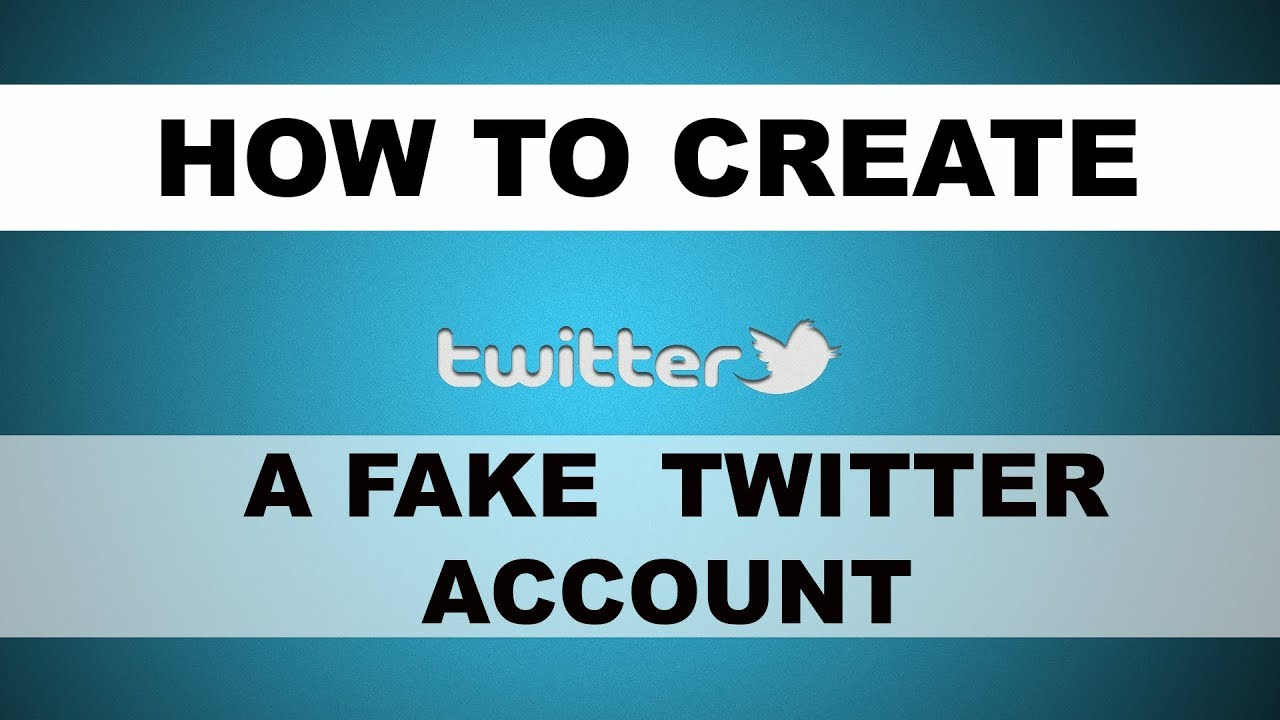 How to Create a Fake Twitter Account without Being Tracked ...