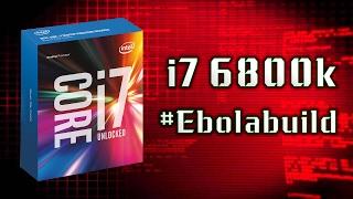 Processor I7 6800K 6 Cores #Unboxing #EbolaBuild | فتح العلبه و المراجعة