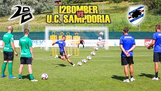 I2BOMBER VS SAMPDORIA  - Sfidiamo la  SERIE A | Caprari Capezzi Ramirez