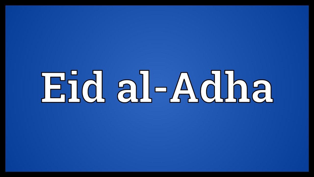 Eid al-Adha Meaning