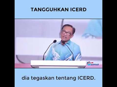 ICERD - Anwar Ibrahim views on ICERD.