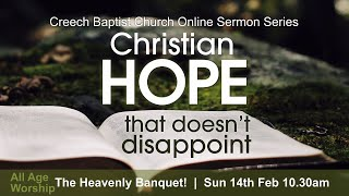 Creech Baptist Church - Sunday 14th February 2021