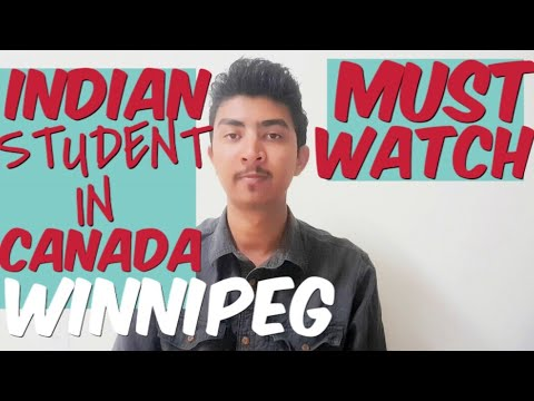 MUST WATCH BEFORE COMING IN WINNIPEG | INDIAN STUDENT IN CANADA