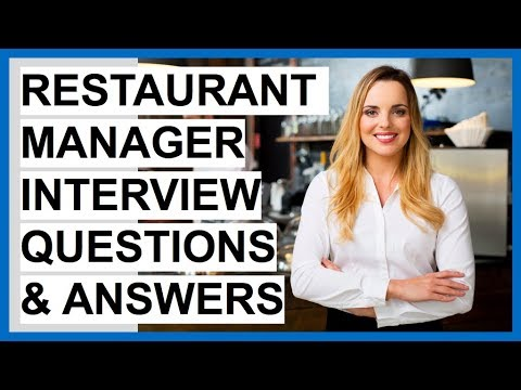 RESTAURANT MANAGER Interview Questions And Answers (Become A Restaurant Manager)